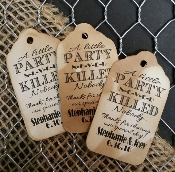 "A Little Party never Killed Nobody Great Gatsby 1920s Choose your quantity SMALL 2"" Favor Tag"