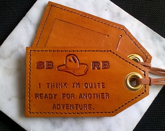His and Hers - Personalized - I think I'm Quite Ready for Another Adventure - set of two - Leather Luggage Tags