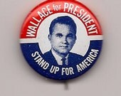 Political Pin Back George Wallace American Independent 1968