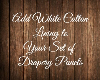 Add Cotton Lining to your Pair of Drapery Panels
