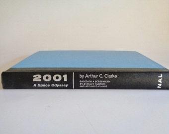 2001 A Space Odyssey by Arthur C. Clarke 1968
