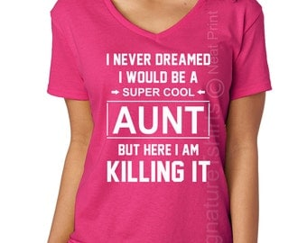 Birthday Gift For Aunt Women's V neck T-shirt Baby Shower T-shirt Gift For Auntie T-shirt Gift For Sister pregnancy announcement  Cool Aunt