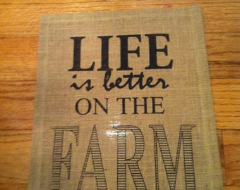 Burlap Print Wall Word Art Rustic Sign Printed Home Decor - Life is Better at Farm