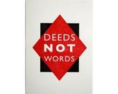 Letterpress A4 Print - Deeds Not Words