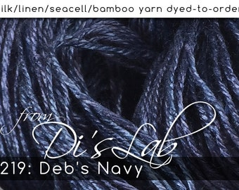 From the Lab - DtO 219: Deb's Navy on Silk/Linen/Seacell/Bamboo Yarn Custom Dyed-to-Order