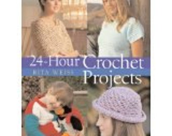 24-Hour Crochet Projects Book