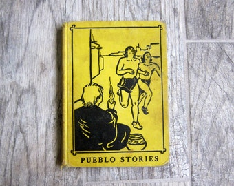 Vintage School Book, 1956 Pueblo Stories by Edward W. and Marguerite P. Dolch, Native American Stories for Children, Dolch Sight Words Book