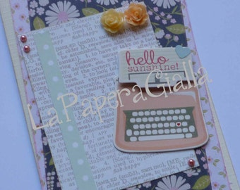 Hello Sunshine! - Handmade blank greeting card with pink typewriter and sweet roses