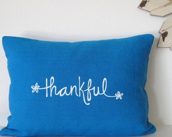 Pillow Cover - Cushion Cover - Thankful - 12 x 16 inches, Thanksgiving decor - Choose your fabric and ink color - Accent Pillow