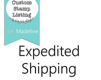 Custom shipping for Madeline Dutton