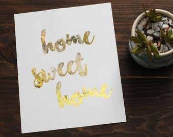 Distressed 'Home Sweet Home' Gold Foil Print // 8x10 Housewarming Weathered Gold Print //