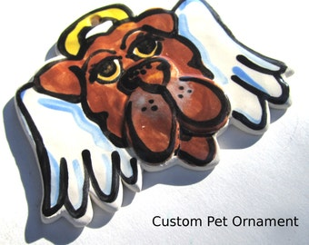 Custom dog handmade pottery ornament from a photo of your pet angel memorial