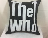 Decorative Pillows, Decoartive Throw Pillows, Couch Pillows, Sofa Pillows, Bed Pillows, Decorative Bed Pillow, The Who Pillow, Accent Pillow