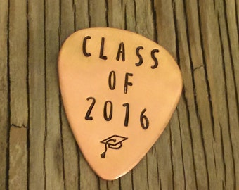 Graduation gift copper guitar pick 22 gauge-  hand stamped with Class of  2016 and a mortarboard Ckass of 2016