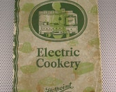 Rare Antique 1928 Electric Cookery on Hotpoint Electric Ranges Appliance Cookbook
