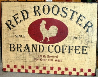 Red Rooster Brand Coffee primitive wood sign