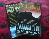 Vintage - Brian Weiss Paperbacks - Many Lives, Many Masters / Through Time Into Healing - NEW