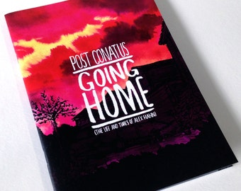 Post Conatus: GOING HOME -40 page comic, autobiography, black and white, A5, first edition of 100 by Alex Hahn