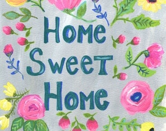 Home Sweet Home art Print, Flowers, Mother's Day, Housewarming Gift, New Home, Home Decor, Pink, Yellow, Grey, Blue