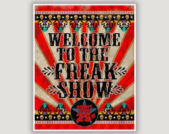 Freak Show, vintage circus, circus poster, creepy carnival, dorm door poster, goth art, macabre wall art, Halloween art, American Horror