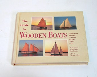 The Guide To Wooden Boats By Maynard Bray
