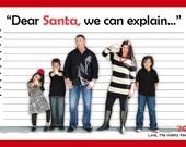 Santa we can explain! Christmas Card