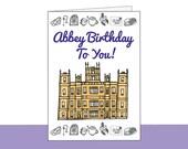 """DIGITAL DOWNLOAD - """"Abbey Birthday"""" Greeting Card 2 (5x7) - Downton Abbey Birthday Card"""