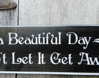 U2 It's a beautiful day Shabby Painted Wood Sign