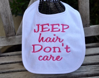 EMBROIDERED Jeep BABY BIB -  Jeep Hair, Don't care, Personalized bib, custom bib, Jeep bib, Jeep accessory