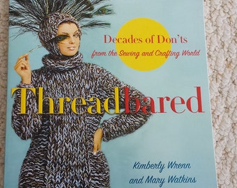 Threadbared, Decades of Don'ts from the Sewing and Crafting World, Fun Book