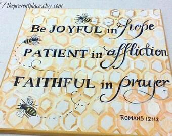 Bee painting,Be Joyful,inspirational painting,bible verse,bible verse painting,bee verse,kitchen painting,kitchen wall hanging,Bee wall art