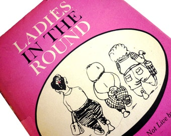 1960s Humor Illustrated Book Ladies in the Round - Ann Goodrich - Paul Lippman - Gossip and Perils of Losing Weight at a Milk Farm AKA Spa