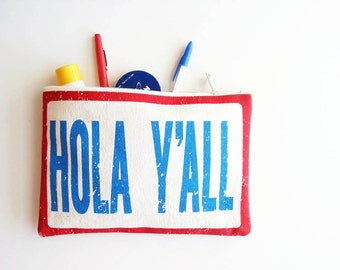 Hola Y'all Simple Cotton Zipper Pouch Southern Zip Clutch Purse Summer Festival Red White Blue Accessories Made in Nashville USA Wholesale