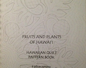 Hawaii quilt pattern book Mary Haunani Cesar Fruits and Plants