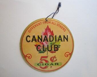 vintage advertisement - Canadian Club CIGARS - hanger, litho cardboard advertisement