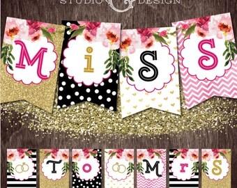 Black Stripe Gold Glitter Floral MISS to MRS Bridal Shower Banner  --  Instant Download Print File