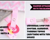 Pacifier Clip Add on to Tag Ribbon Minky Security Blanket- soothie or snap, advent, raz, gumdrop, tommee tippee, binky clip, binky holder