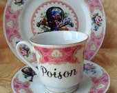Poison Tea Cup Plate and Saucer Altered Gift Set
