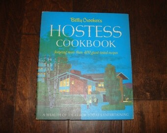 Betty Crocker Hostess Cookbook 400 Guest Tested Recipes 1st Edition 1967 Entertaining Mid Century Parties Holidays Retro housewife Tea Lunch