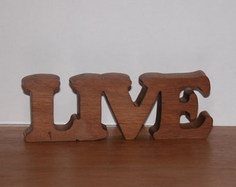 Live - Home Decor Wooden Sign for Your Desk, Shelf or Table - Gift Idea