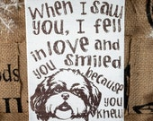SALE Saw you Fell in Love, Shih Tzu Dog lovers sign, dog sayings,dog lover gift, dog owner dog lover decor dog lover wall art, dog home deco