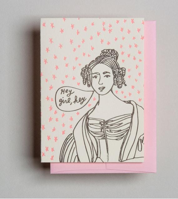 "Letterpress card,  ""Hey girl, hey"""