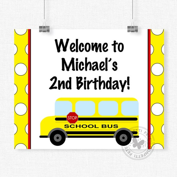Bus Welcome Sign, School Bus Birthday Sign, Yellow Bus Party Decorations, Bus Table Sign, Printable 8x10 Sign