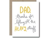 Father's Day card - thanks for lifting all the heavy stuff.