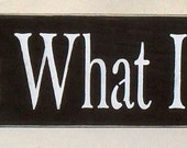 20% OFF TODAY Sign It Is What It Is Wooden Signs You Pick Colors