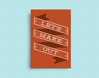 Valentine's Day Card, Let's Make Out