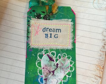 Dream Big Mixed Media Altered Art Tag