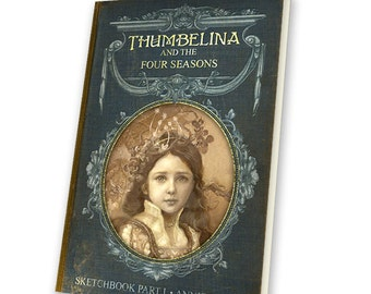 "STANDARD EDITION Sketchbook ""Thumbelina and the Four Seasons"""