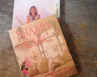Rachel Ashwell Shabby Chic & The Shabby Chic Home Books
