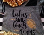 Tutus and Touchdowns Girls Football Glitter Shirt Girls Trendy Glitter Shirt Tutus and Touchdowns Football Style Shirt Many Colors to choose